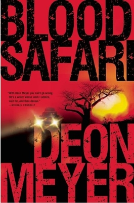 Blood Safari - Meyer, Deon, and Seegers, K L (Translated by)
