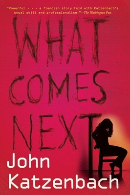 What Comes Next - Katzenbach, John