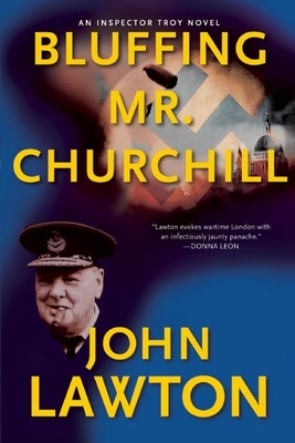 Bluffing Mr. Churchill - Lawton, John
