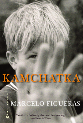 Kamchatka - Figueras, Marcelo, and Wynne, Frank (Translated by)