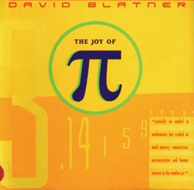 The Joy of Pi - Blatner, David