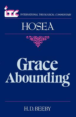 Hosea: Grace Abounding - Beeby, H.D.