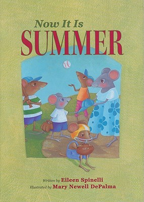 Now it is Summer - Spinelli, Eileen