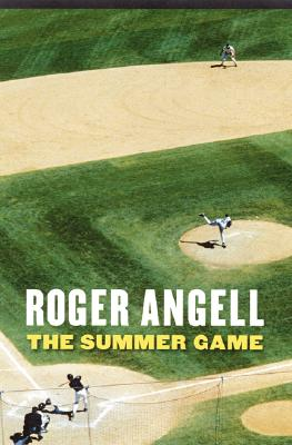 The Summer Game - Angell, Roger