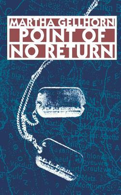 Point of No Return - Gellhorn, Martha