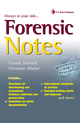 Forensic Notes - Darnell, Connie, Bsn, RN, and Michel, Christine, PhD, BSC, RN