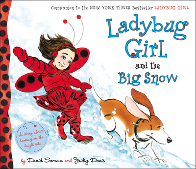 Ladybug Girl and the Big Snow - Soman, David, and Davis, Jacky