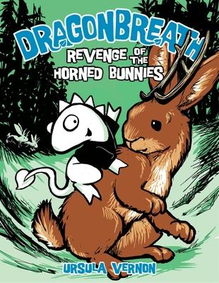 Dragonbreath #6: Revenge of the Horned Bunnies - Vernon, Ursula