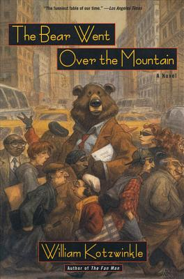 The Bear Went Over the Mountain - Kotzwinkle, William