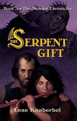 The Serpent Gift - Kaaberbol, Lene