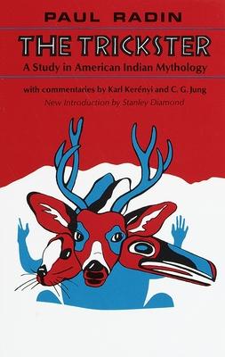 Trickster: American Indian Myth - Radin, Paul