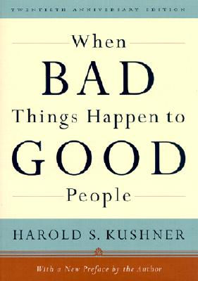 When Bad Things Happen to Good People - Kushner, Harold S
