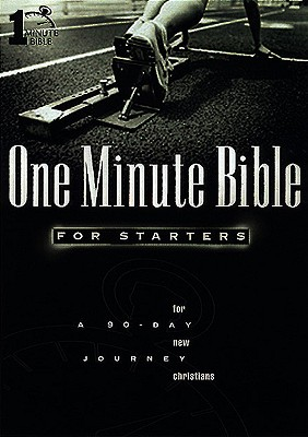 1 Minute Bible for Starters for New Christians a 90-Day Journey - Kimbrough, Lawrence