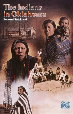 The Indians in Oklahoma - Strickland, Rennard