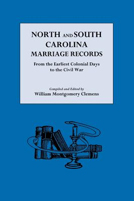 North and South Carolina Marriage Records - Clemens, William Montgomery