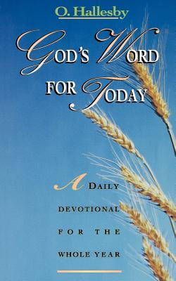 God's Word for Today - Hallesby, O, and Carlsen, Clarence J (Translated by), and Trobisch-Youngdale, Ingrid (Foreword by)