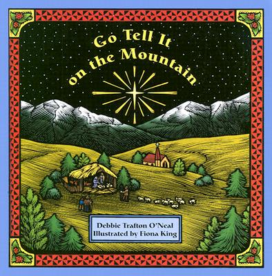 Go Tell It on the Mountain - O'Neal, Debbie Trafton