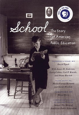 The Story of American Public Education - Mondale, Sarah (Editor), and Patton, Sarah (Editor)