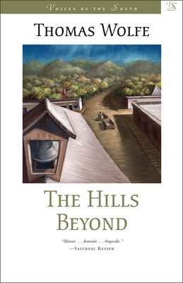 The Hills Beyond - Wolfe, Thomas
