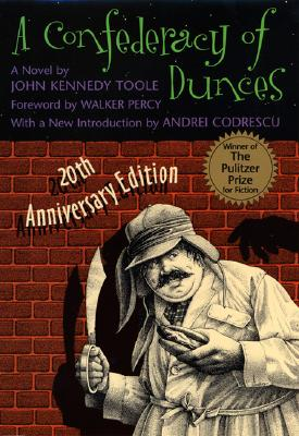 A Confederacy of Dunces - Toole, John Kennedy, and Percy, Walker (Foreword by), and Codrescu, Andrei (Introduction by)