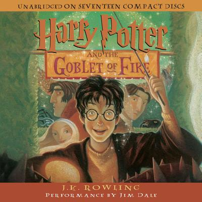 Harry Potter and the Goblet of Fire - Rowling, J K, and Dale, Jim (Performed by)