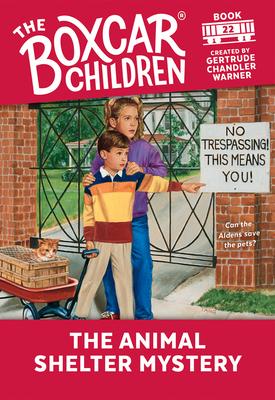 The Animal Shelter Mystery - Warner, Gertrude Chandler