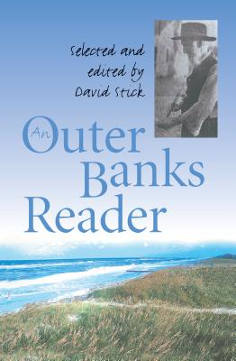 Outer Banks Reader - Stick, David (Editor)