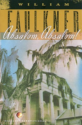 Absalom, Absalom!: The Corrected Text - Faulkner, William