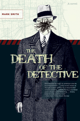 The Death of the Detective - Smith, Mark