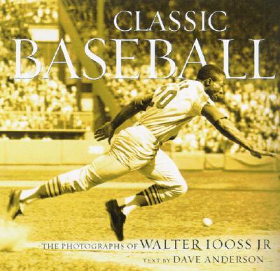 Classic Baseball: The Photographs of Walter Iooss Jr. -