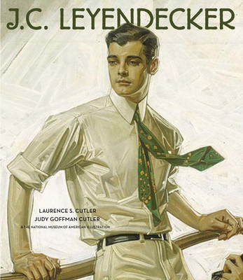 J.C. Leyendecker: American Imagist - Cutler, Laurence S, and Goffman Cutler, Judy