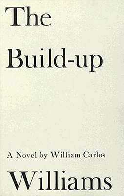 The Build Up - Williams, William Carlos