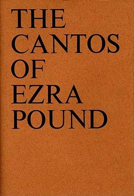 The Cantos of Ezra Pound - Pound, Ezra