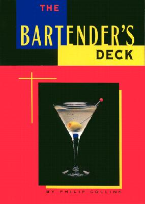 The Bartender's Deck - Collins, Philip, and Sargent, Sam (Photographer), and Collins, Phillip