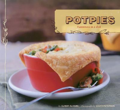 Pot Pies - Klivans, Elinor, and Peterson, Scott