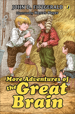 More Adventures of the Great Brain - Fitzgerald, John D