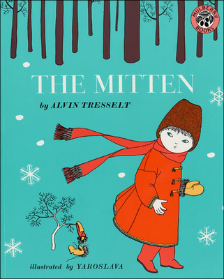 The Mitten - Tresselt, Alvin, and Rachov, E (Adapted by)