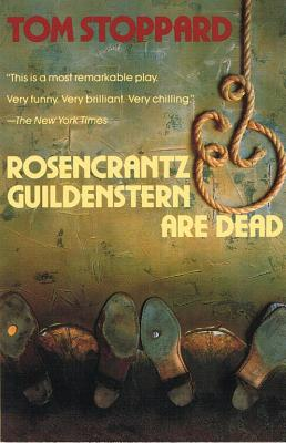 Rosencrantz and Guildenstern Are Dead - Stoppard, Tom, and Popkin, Henry (Editor)
