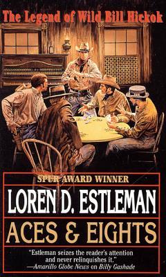 Aces & Eights - Estleman, Loren D