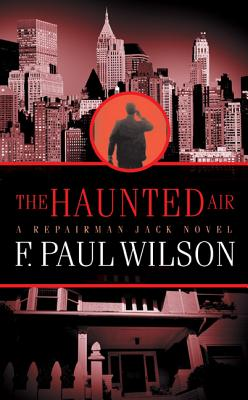 The Haunted Air - Wilson, F Paul