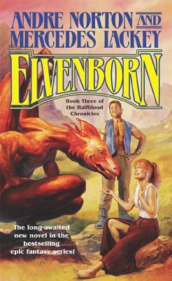 Elvenborn - Norton, Andre, and Lackey, Mercedes