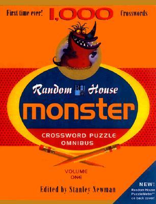 Random House Monster Crossword Puzzle Omnibus, Volume 1 - Newman, Stanley (Editor)