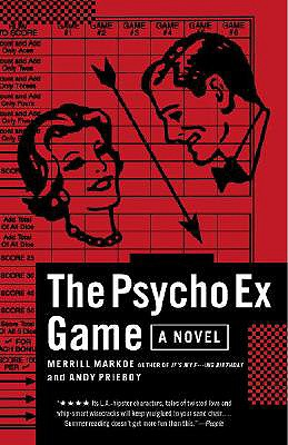 The Psycho Ex Game - Markoe, Merrill, and Prieboy, Andy