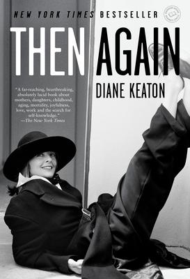 Then Again - Keaton, Diane
