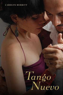 Tango Nuevo - Merritt, Carolyn