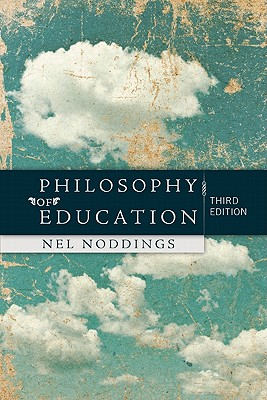 Philosophy of Education - Noddings, Nel