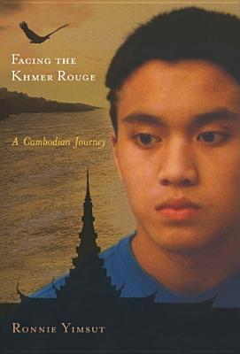 Facing the Khmer Rouge: A Cambodian Journey - Yimsut, Ronnie, Mr., and Savin, David, M.D. (Afterword by), and Chandler, David P, Professor (Foreword by)