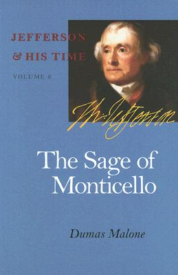 The Sage of Monticello - Malone, Dumas