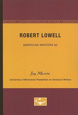 Robert Lowell - Martin, Jay, Professor