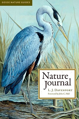 Nature Journal - Davenport, L J, Dr., and Hall, John C, MD (Foreword by)